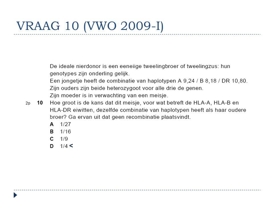 VRAAG 10 (VWO 2009-I) <