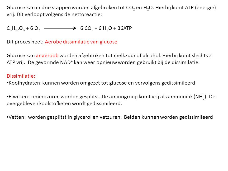 Glucose kan in drie stappen worden afgebroken tot CO2 en H2O
