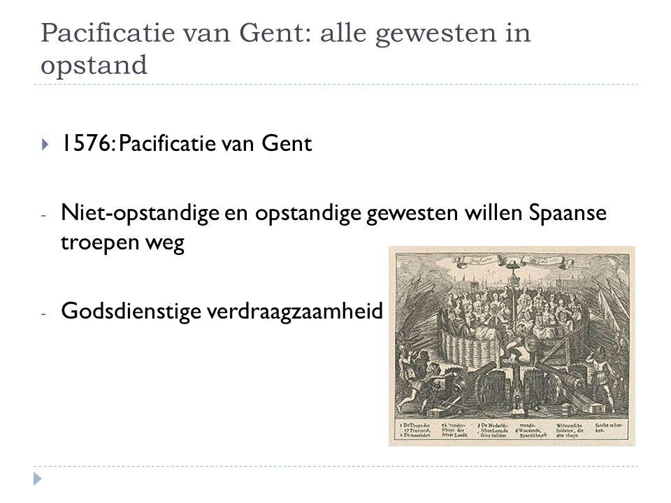 Pacificatie van Gent: alle gewesten in opstand