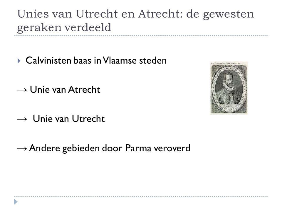 Unies van Utrecht en Atrecht: de gewesten geraken verdeeld