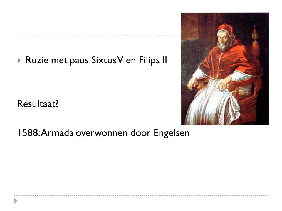 Ruzie met paus Sixtus V en Filips II