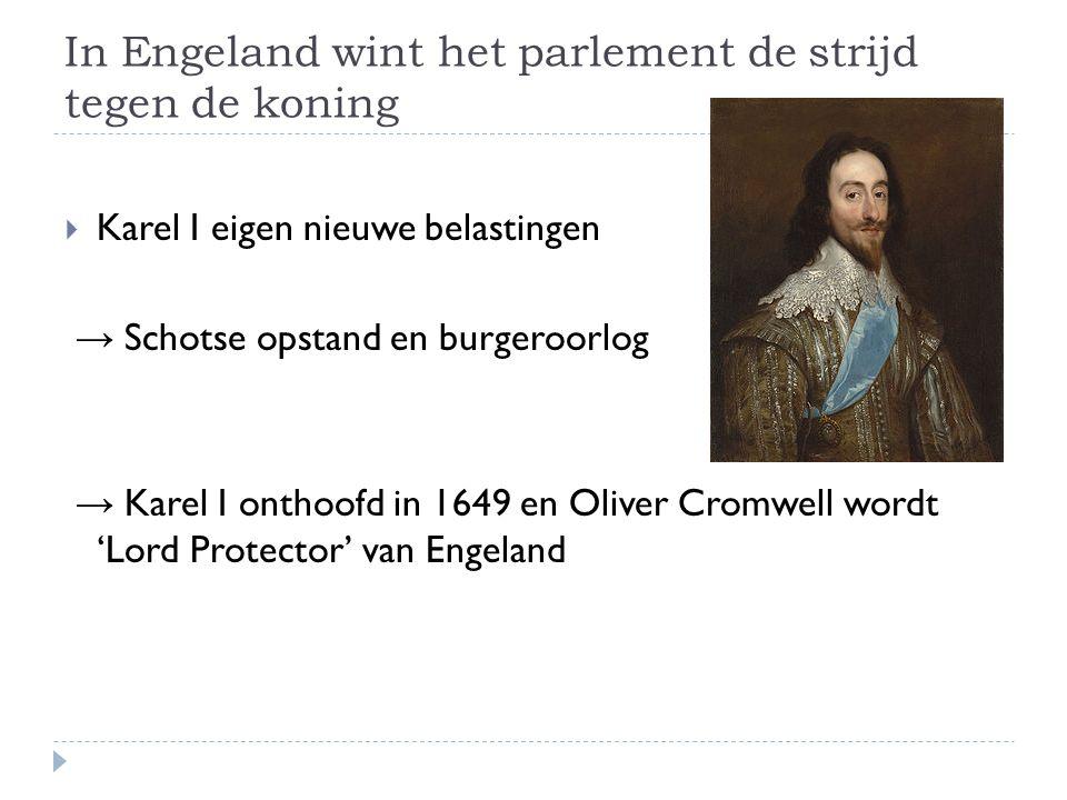 In Engeland wint het parlement de strijd tegen de koning
