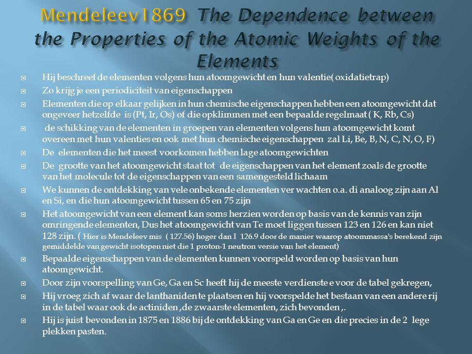 Mendeleev1869 The Dependence between the Properties of the Atomic Weights of the Elements