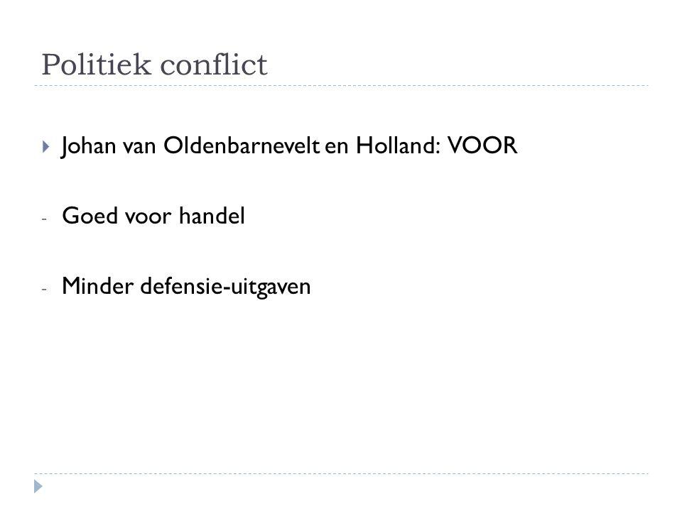 Politiek conflict Johan van Oldenbarnevelt en Holland: VOOR