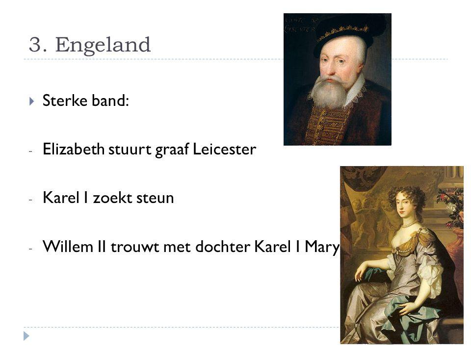 3. Engeland Sterke band: Elizabeth stuurt graaf Leicester