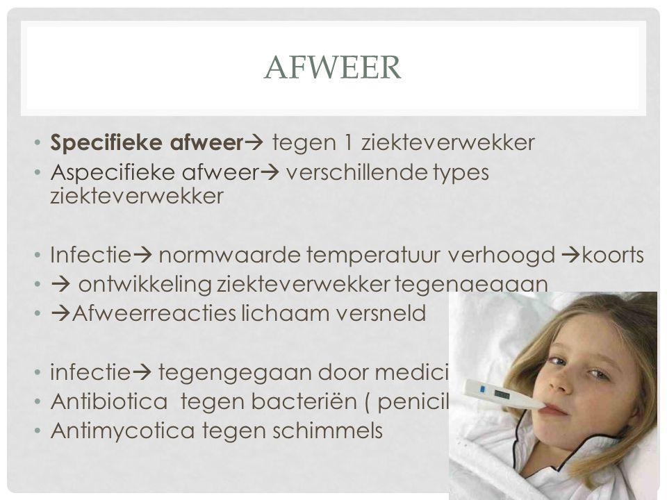 afweer Specifieke afweer tegen 1 ziekteverwekker