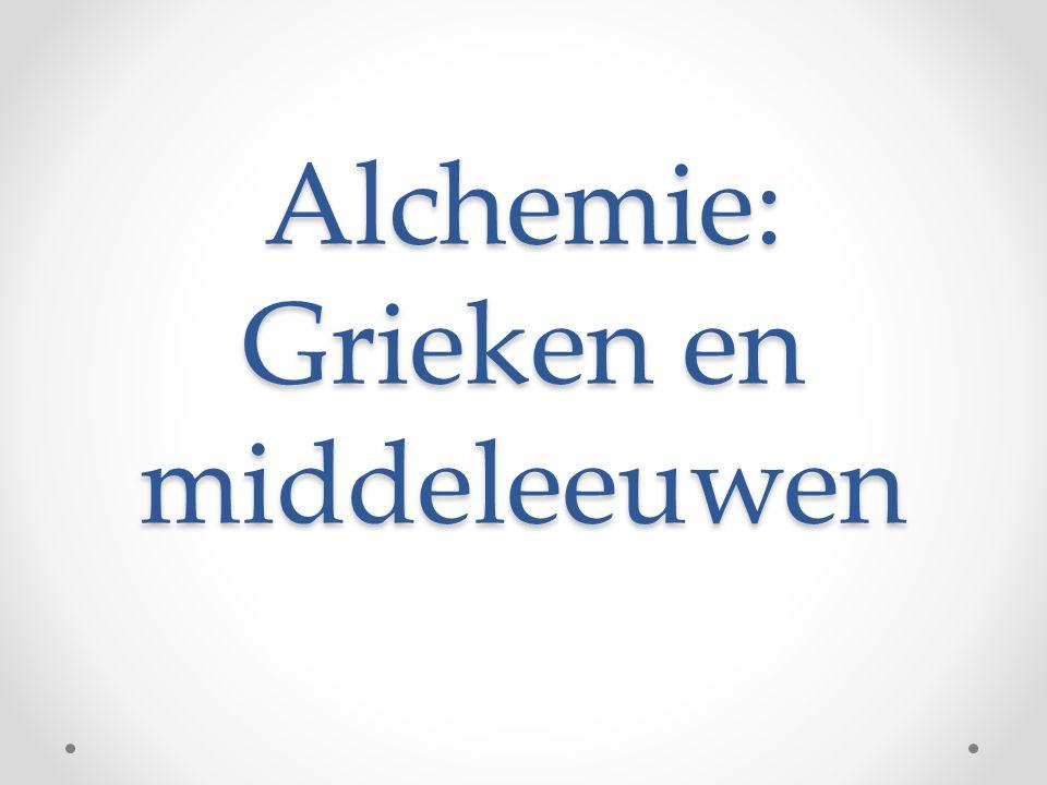 Alchemie: Grieken en middeleeuwen