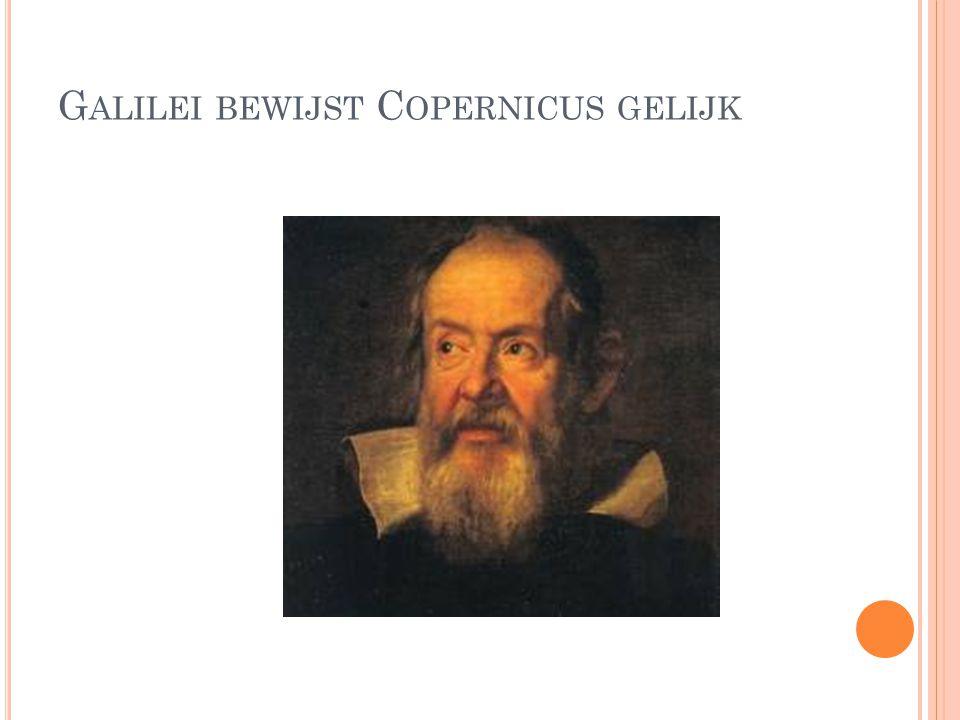 Galilei bewijst Copernicus gelijk