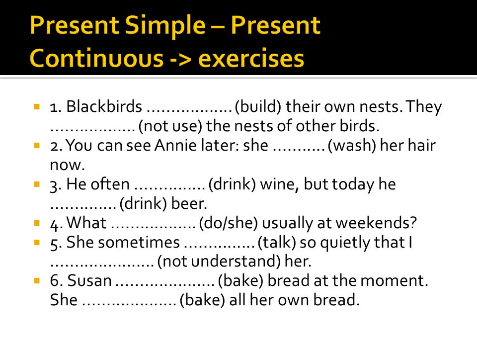 Present Simple – Present Continuous -> exercises