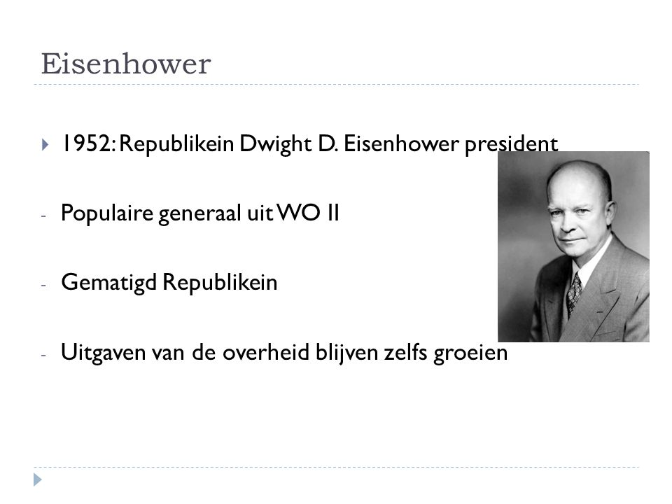 Eisenhower 1952: Republikein Dwight D. Eisenhower president
