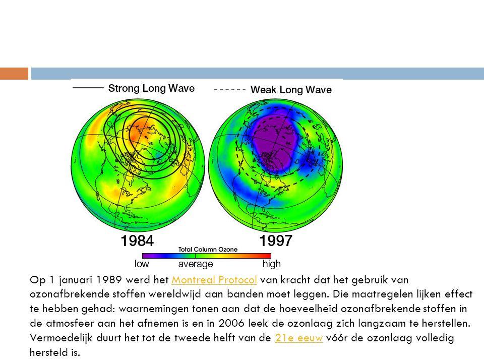 Op 1 januari 1989 werd het Montreal Protocol van kracht dat het gebruik van ozonafbrekende stoffen wereldwijd aan banden moet leggen. Die maatregelen lijken effect te hebben gehad: waarnemingen tonen aan dat de hoeveelheid ozonafbrekende stoffen in de atmosfeer aan het afnemen is en in 2006 leek de ozonlaag zich langzaam te herstellen.