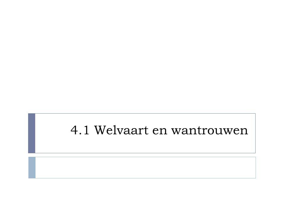 4.1 Welvaart en wantrouwen