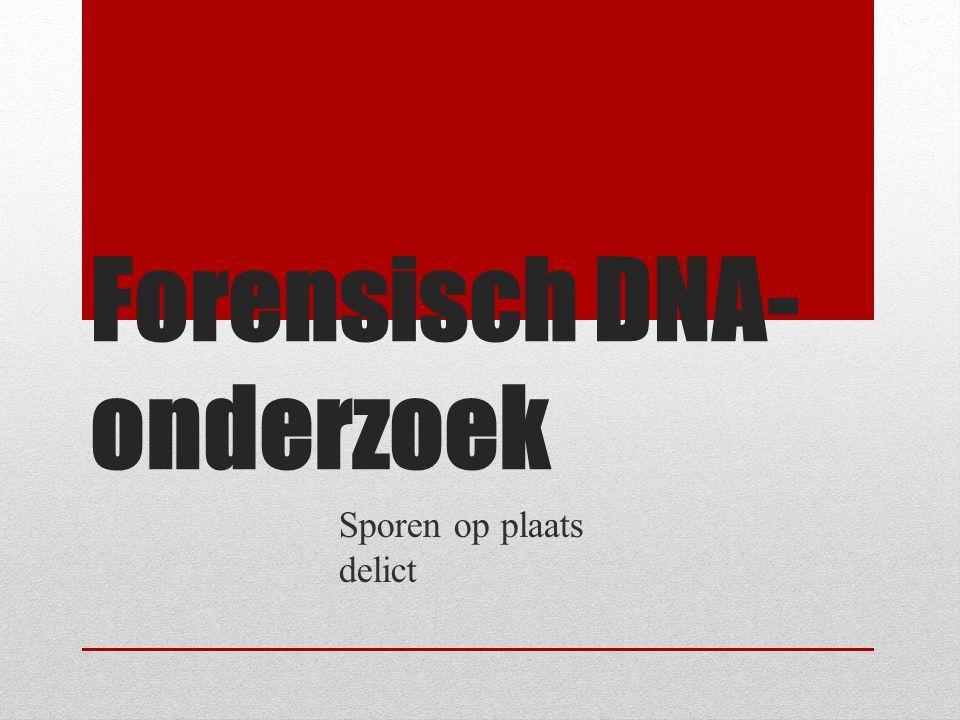 Forensisch DNA-onderzoek