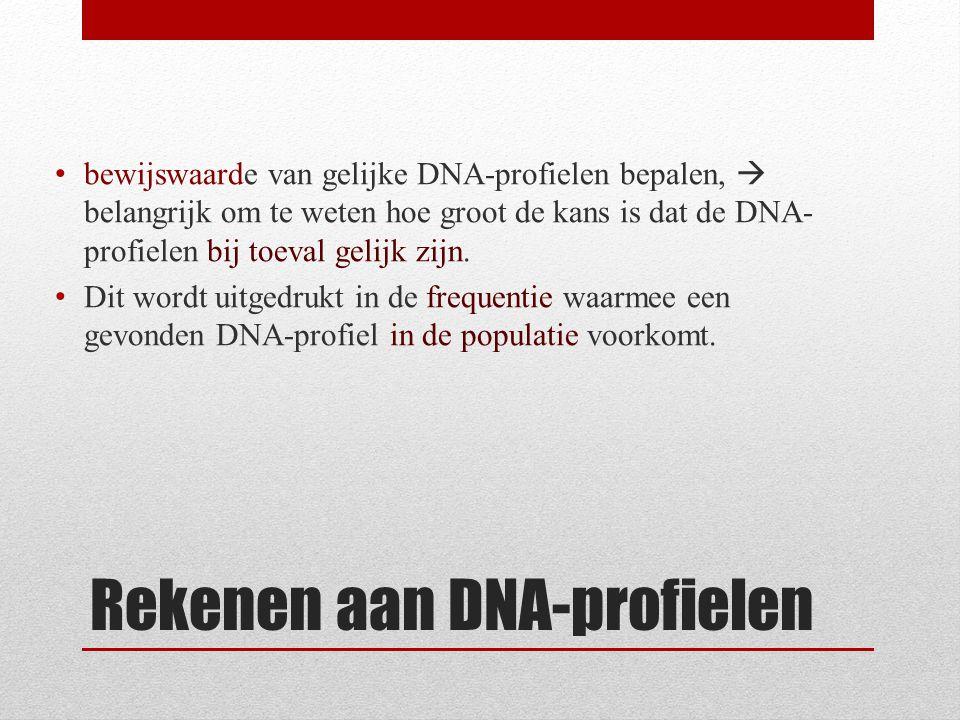 Rekenen aan DNA-profielen