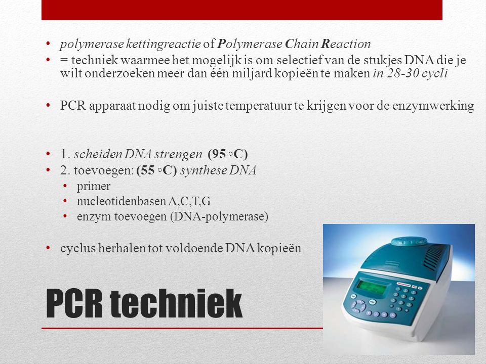 PCR techniek polymerase kettingreactie of Polymerase Chain Reaction
