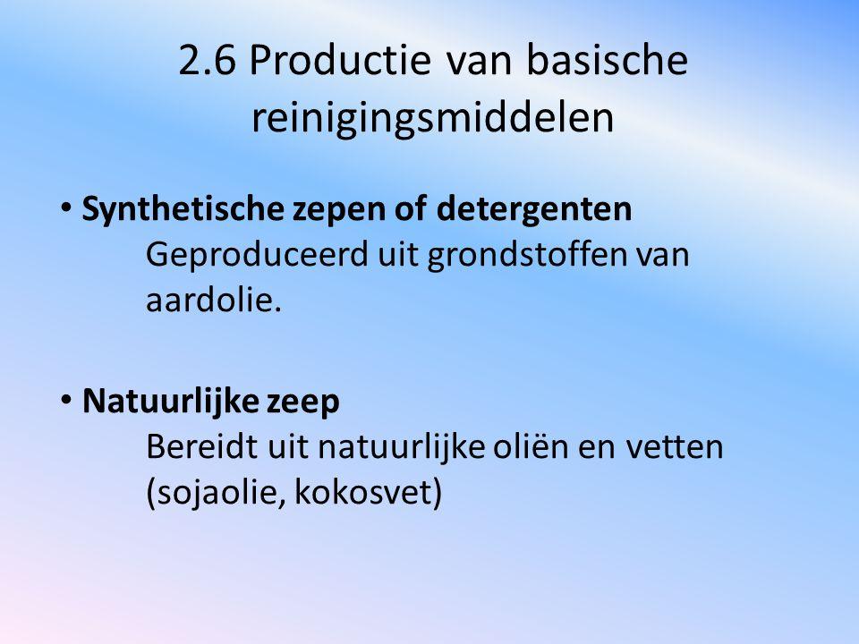 2.6 Productie van basische reinigingsmiddelen