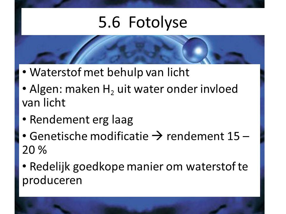 5.6 Fotolyse Waterstof met behulp van licht