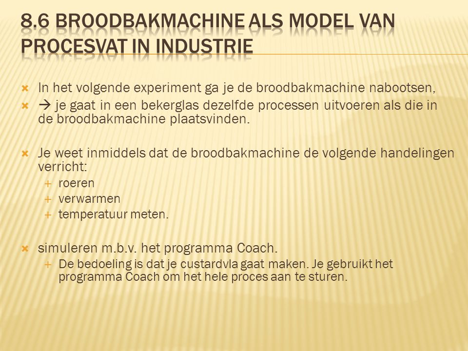 8.6 broodbakmachine als model van procesvat in industrie