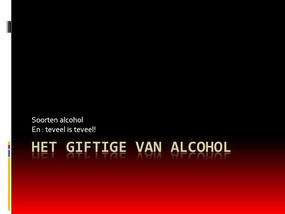 Het giftige van alcohol
