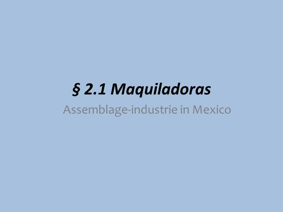 Assemblage-industrie in Mexico