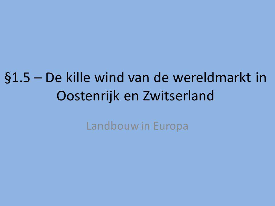 §1.5 – De kille wind van de wereldmarkt in Oostenrijk en Zwitserland