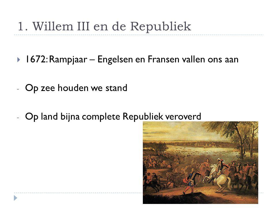 1. Willem III en de Republiek