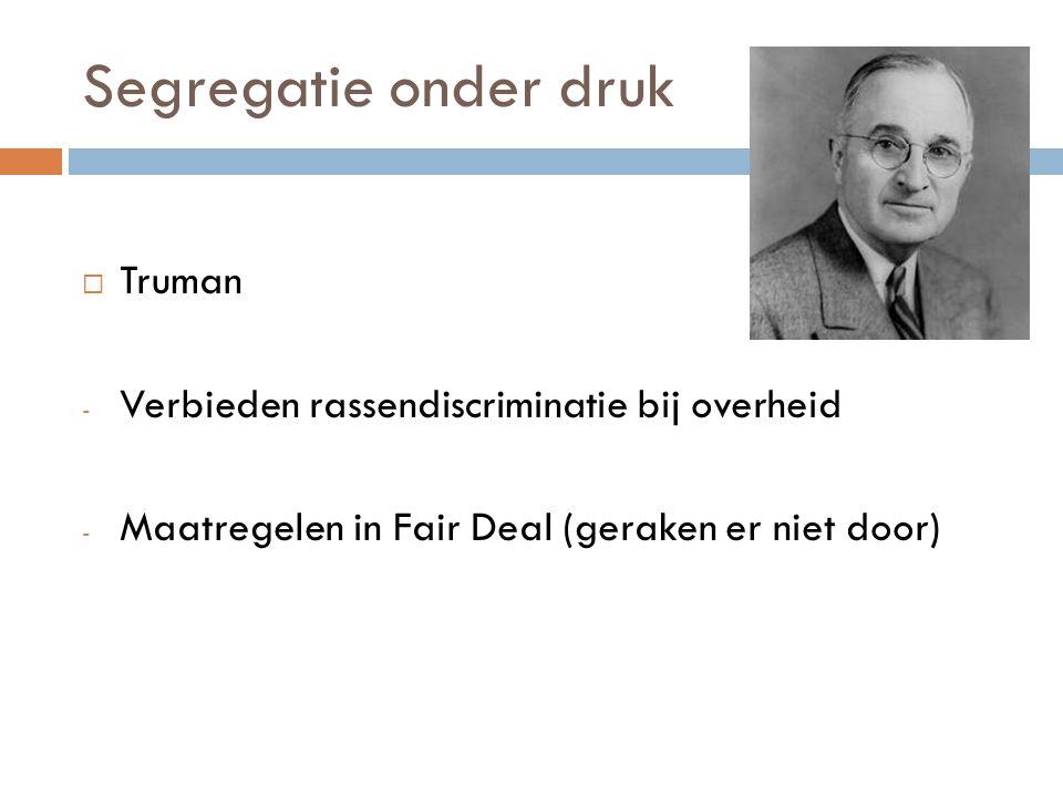 Segregatie onder druk Truman