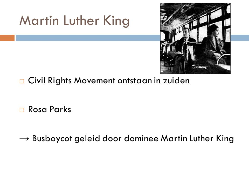 Martin Luther King Civil Rights Movement ontstaan in zuiden Rosa Parks