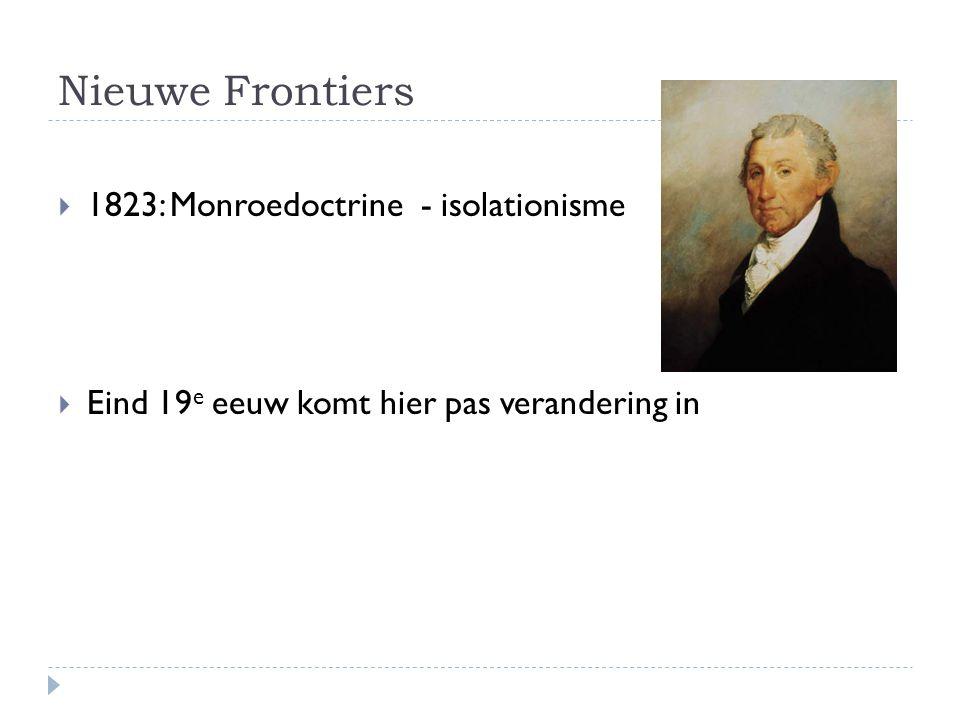 Nieuwe Frontiers 1823: Monroedoctrine - isolationisme