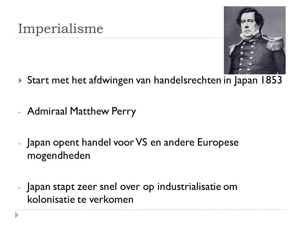 Imperialisme Start met het afdwingen van handelsrechten in Japan 1853