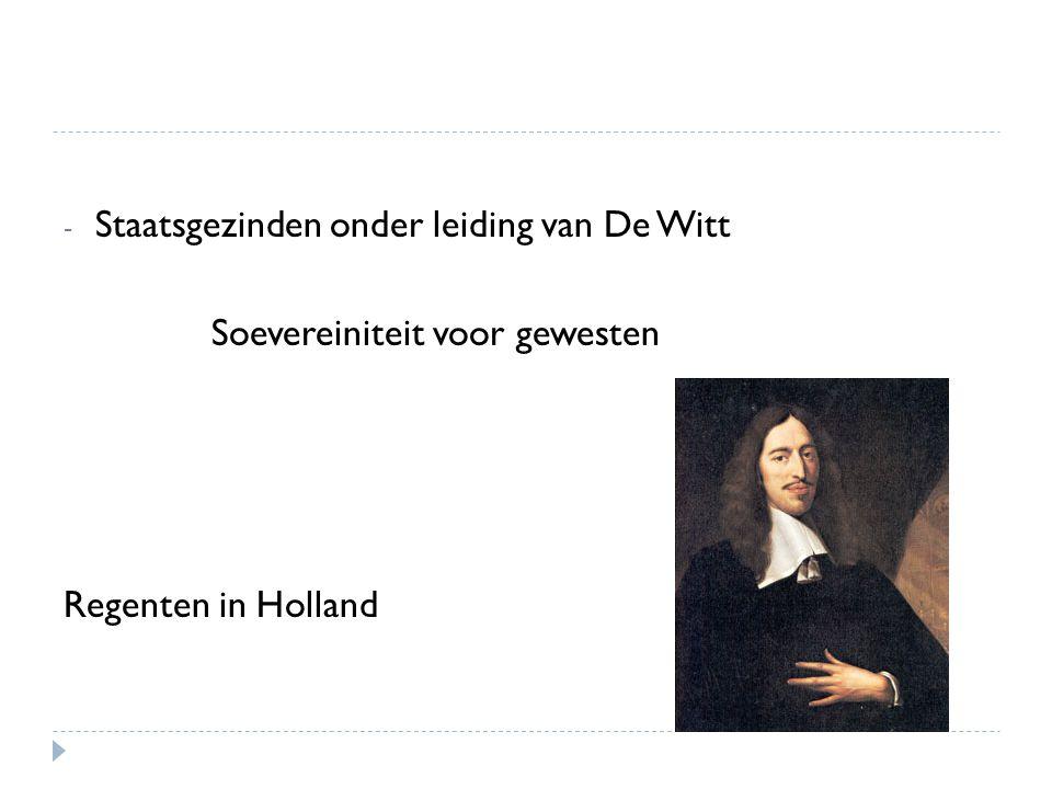 Staatsgezinden onder leiding van De Witt