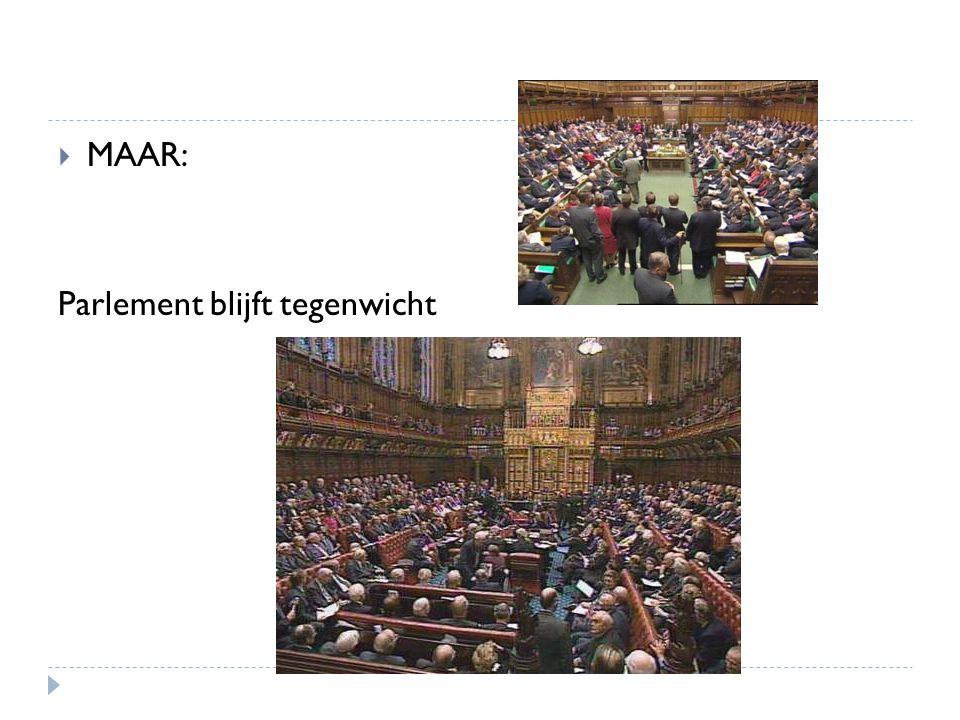 MAAR: Parlement blijft tegenwicht