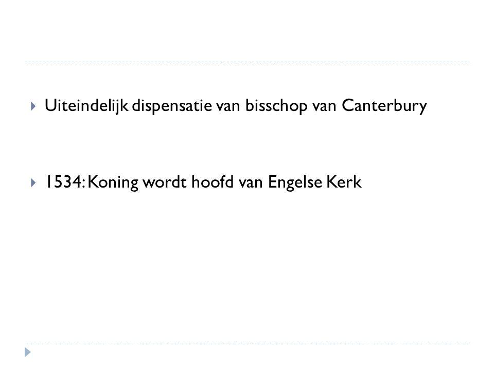 Uiteindelijk dispensatie van bisschop van Canterbury