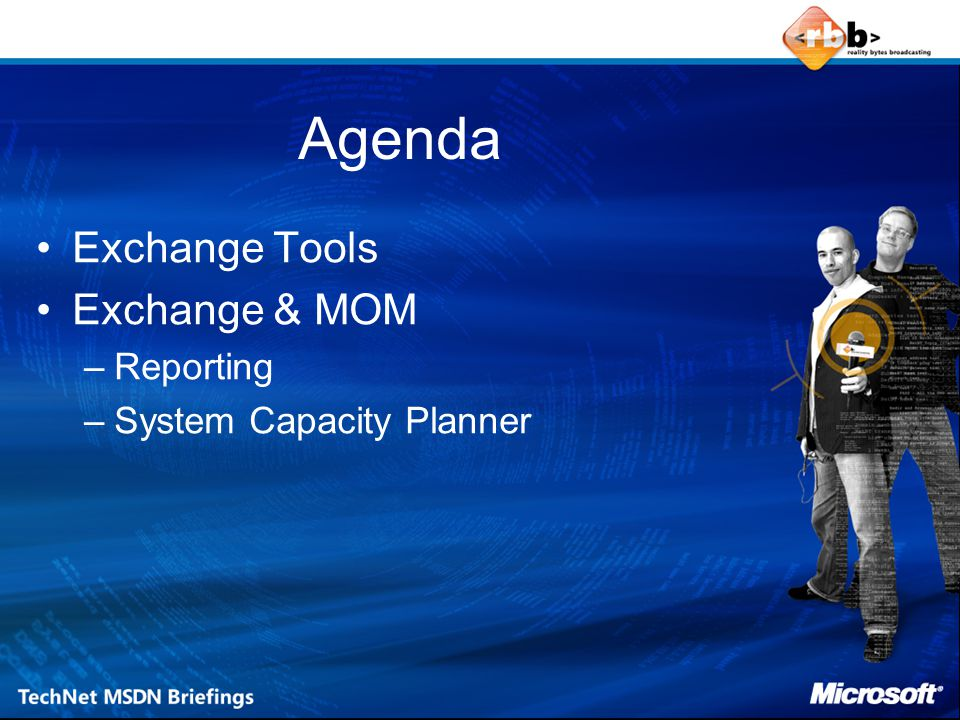 Agenda Exchange Tools Exchange & MOM Reporting System Capacity Planner