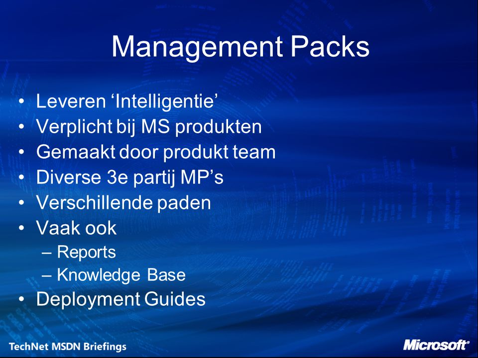Management Packs Leveren 'Intelligentie' Verplicht bij MS produkten