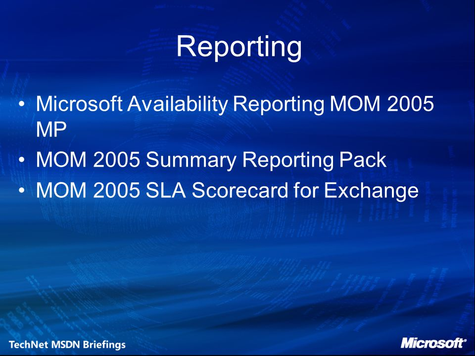 Reporting Microsoft Availability Reporting MOM 2005 MP