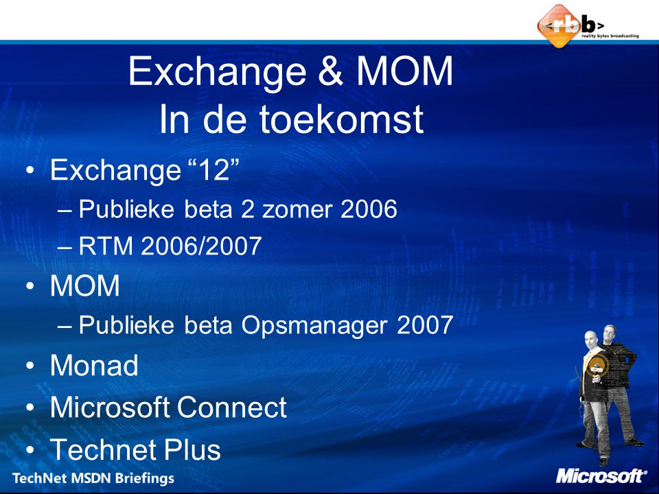 Exchange & MOM In de toekomst