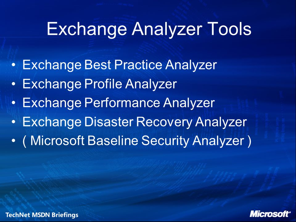 Exchange Analyzer Tools