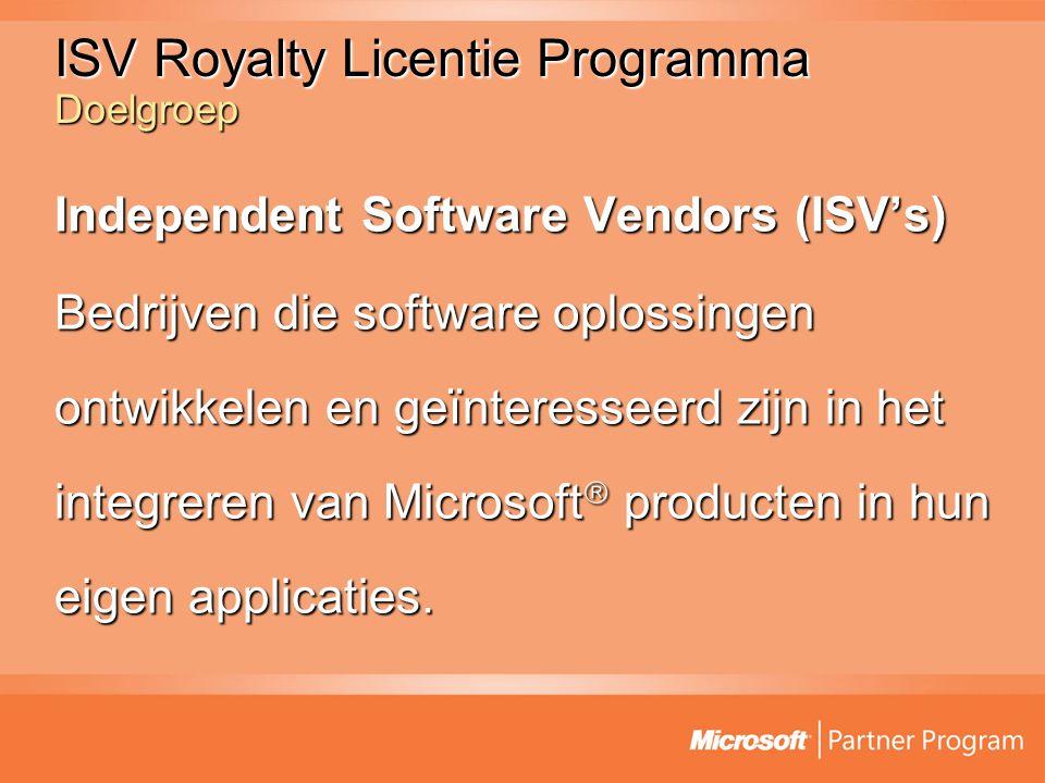 ISV Royalty Licentie Programma Doelgroep