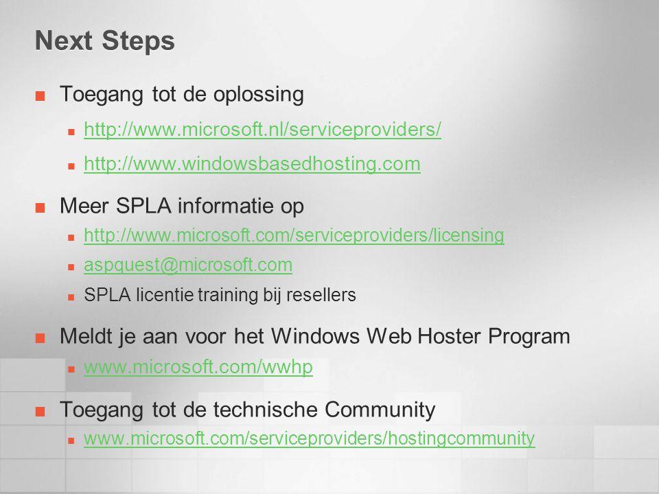 Next Steps Toegang tot de oplossing Meer SPLA informatie op