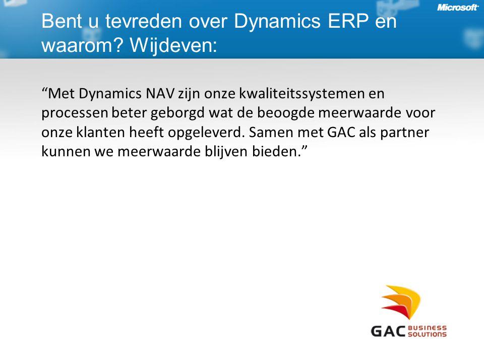 Bent u tevreden over Dynamics ERP en waarom Wijdeven:
