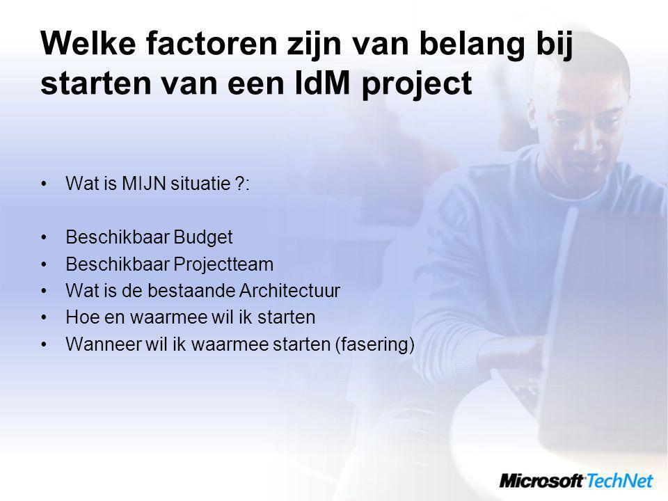 Welke factoren zijn van belang bij starten van een IdM project