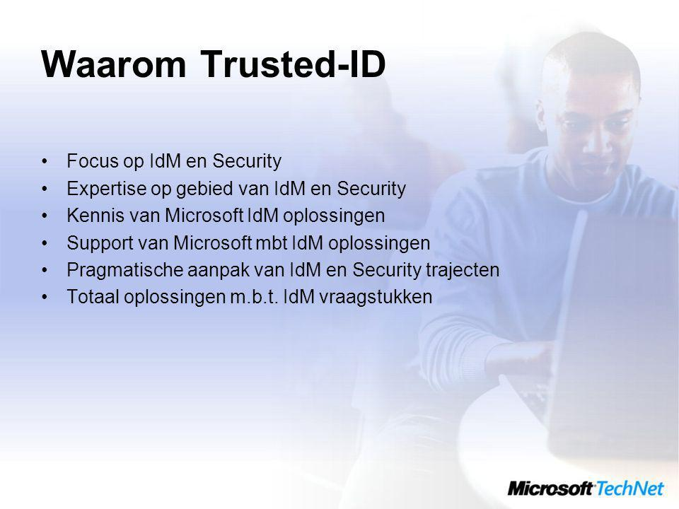 Waarom Trusted-ID Focus op IdM en Security