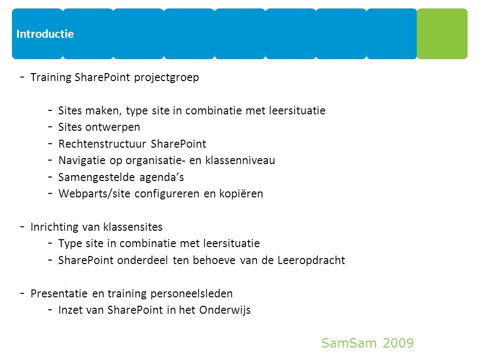 Introductie Training SharePoint projectgroep. Sites maken, type site in combinatie met leersituatie.