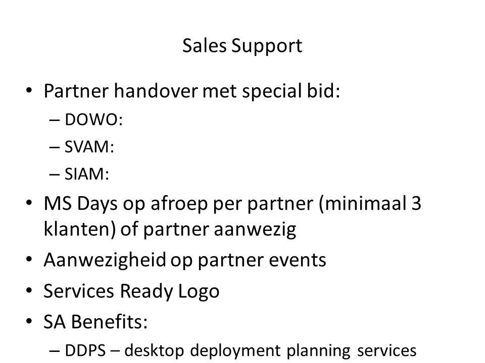 Partner handover met special bid: