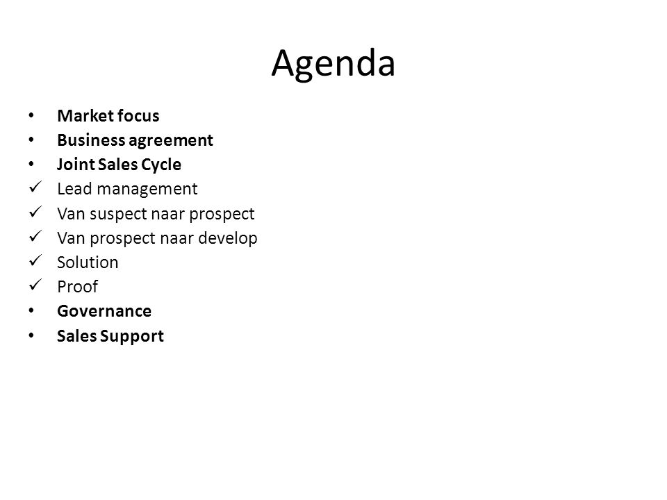 Agenda Market focus Business agreement Joint Sales Cycle