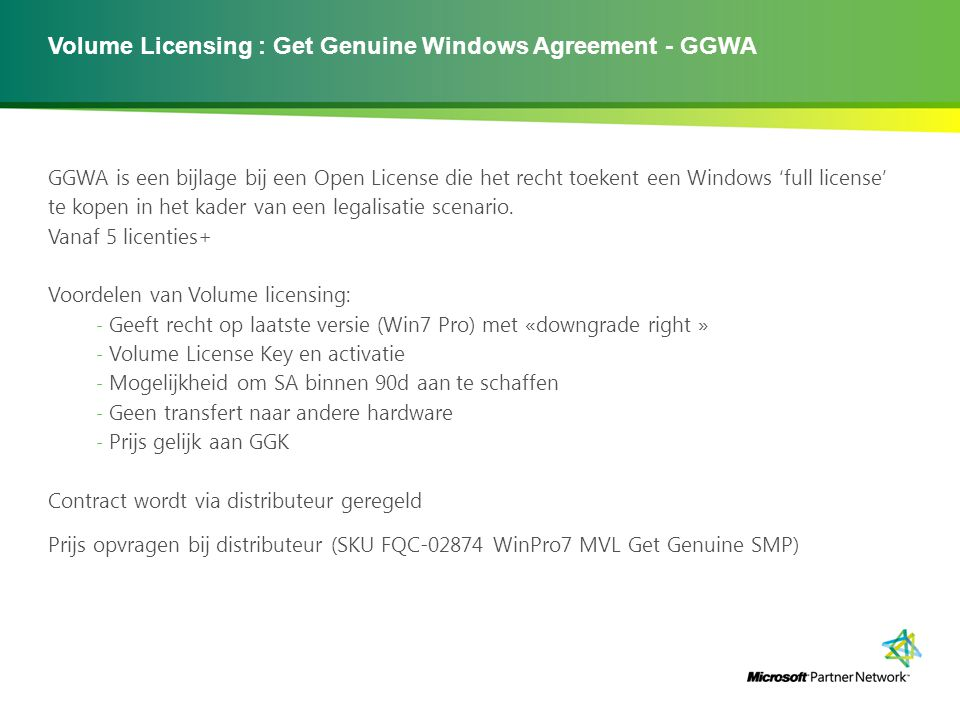 Volume Licensing : Get Genuine Windows Agreement - GGWA