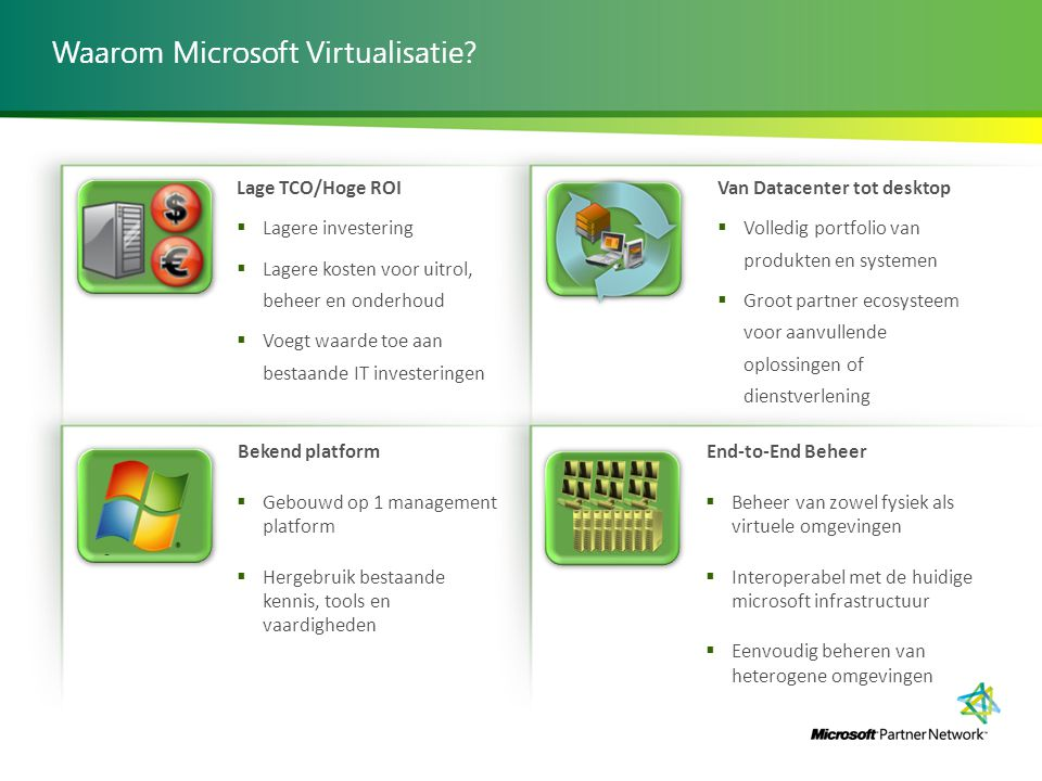 Waarom Microsoft Virtualisatie