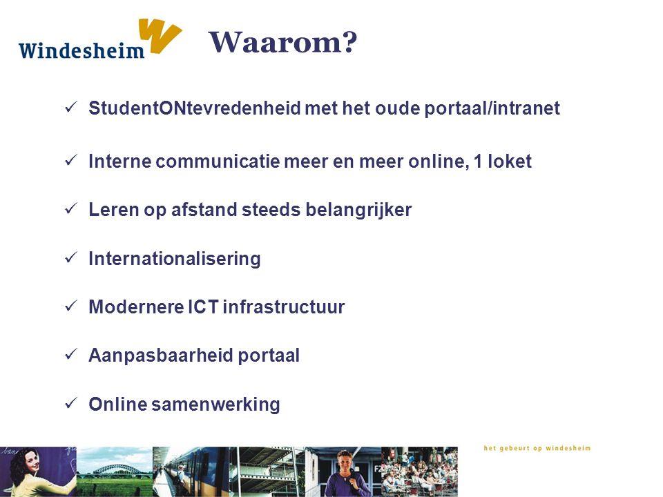 Waarom StudentONtevredenheid met het oude portaal/intranet