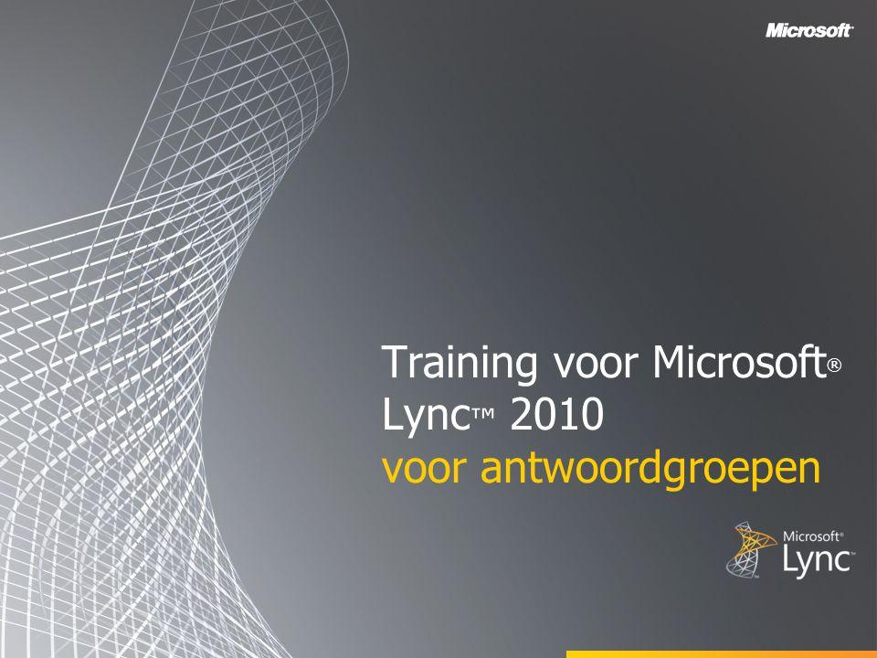 Training voor Microsoft® Lync™ 2010 voor antwoordgroepen